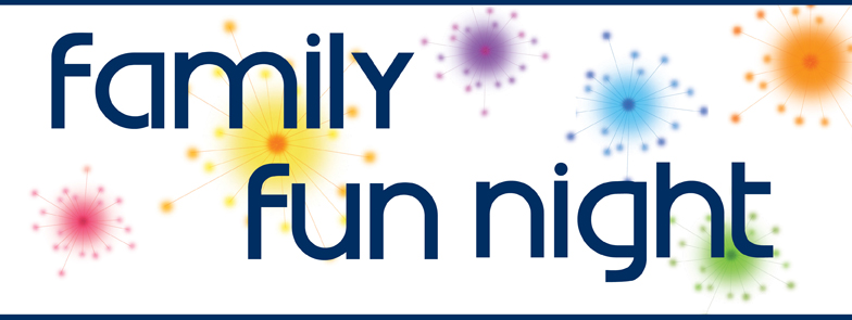 PAC Family Fun Night - Friday, May 26th